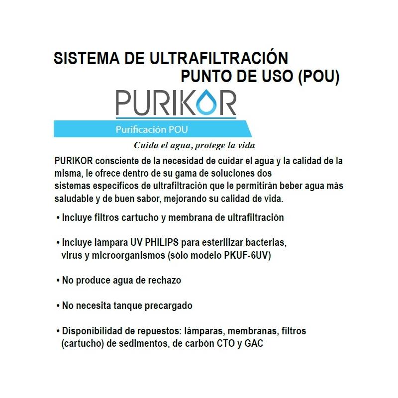 Sistema de Ultrafiltración Purikor, para punto de uso (POU), modelo PKUF-6UV